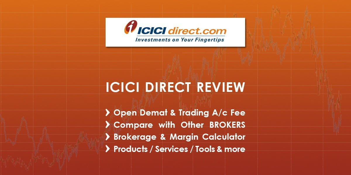 ICICI Direct Demat Account Review