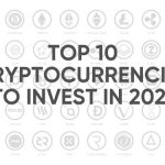Top 10 Cryptocurrencies to buy in 2021